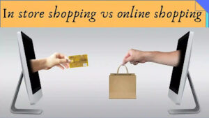 in-store-shopping-vs-online-shopping